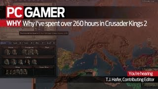 Why I've spent over 260 hours in Crusader Kings 2