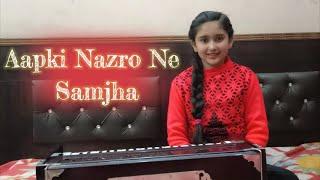 Aap Ki Nazro Ne Samjha by Aastha Gupta | Lata Mangeshkar |