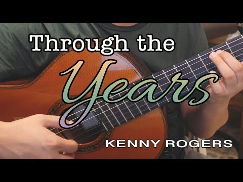Through The Years - Kenny Rogers (solo guitar cover)
