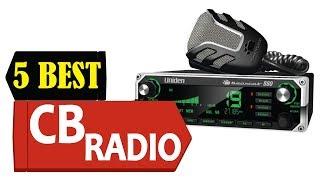 5 Best CB Radio 2018 | Best CB Radio Reviews | Top 5 CB Radio