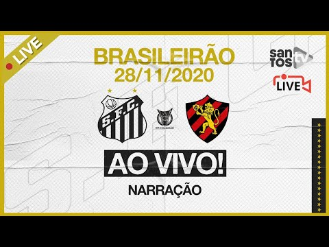 🔴 AO VIVO: SANTOS 4 x 2 SPORT | BRASILEIRÃO (28/11/20)