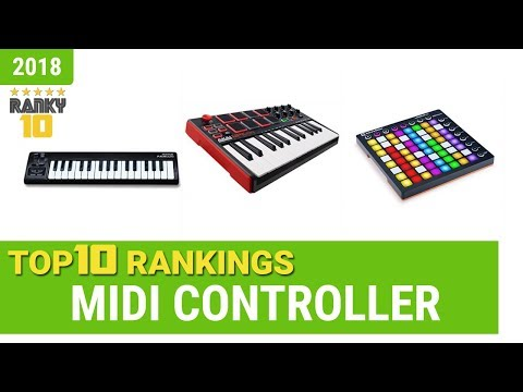 Best MIDI Controller Top 10 Rankings, Review 2018 & Buying Guide
