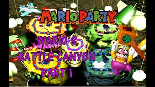 Mario Party ! (Wario's Battle Canyon) - Part 1