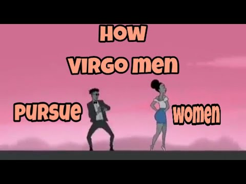 How Virgo Men Pursue Women