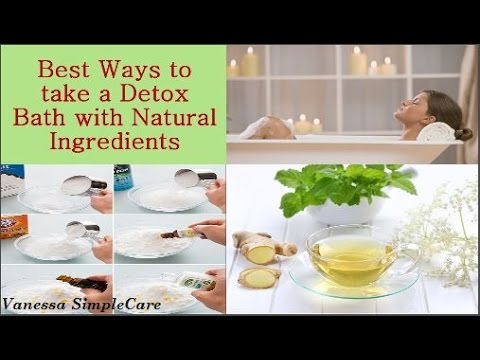 How To Take A Detox Bath With Natural Ingredients