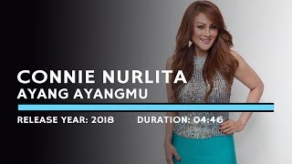 Connie Nurlita - Ayang Ayangmu (Lyric)