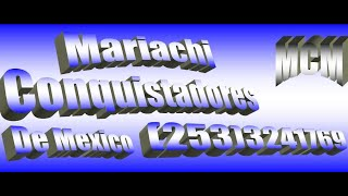 Baixar MARIACHI CONQUISTADORES DE MEXICO 2019 - (253) 3241769
