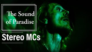 Stereo MC's - The Sound of Paradise / live in Sofia 2005
