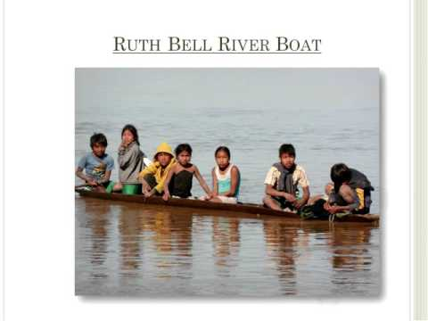 Webinar: Ruth Bell River Boat - Floating Medical Outreach in Bolivia (2013)