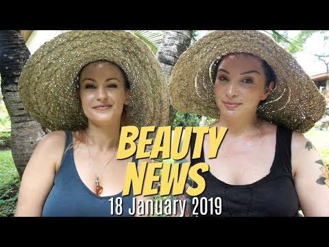 BEAUTY NEWS – 18 January 2019
