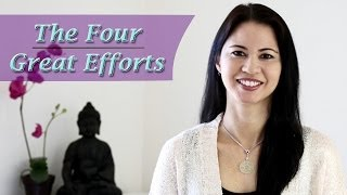 How to Change Your Thinking and Your Life: The Four Great Efforts thumbnail