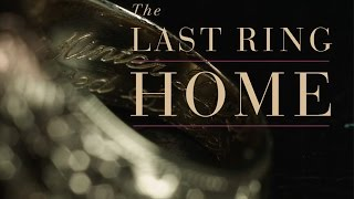 The Last Ring Home preview