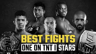 ONE On TNT I Stars | Best Fights