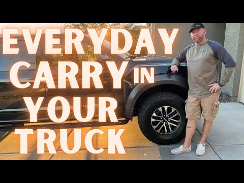 Everyday Carry Items For Trucks 2021