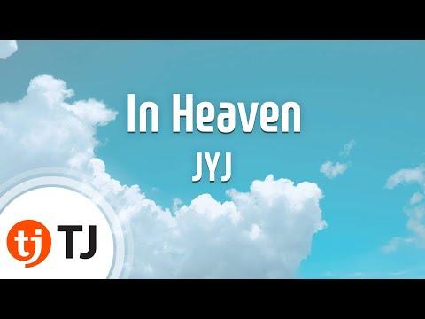 In Heaven_JYJ_TJ노래방 (Karaoke/lyrics/romanization/KOREAN)