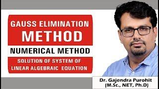 Gauss Elimination Method | Numerical Methods | solution of Linear Equations