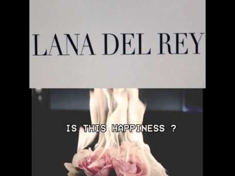 Lana Del Rey - Is This Happiness