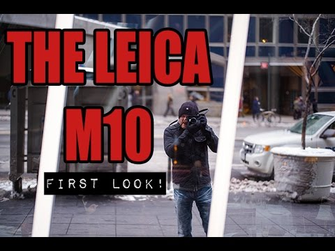The New Leica M10 Review and Overview. The Best M Yet.