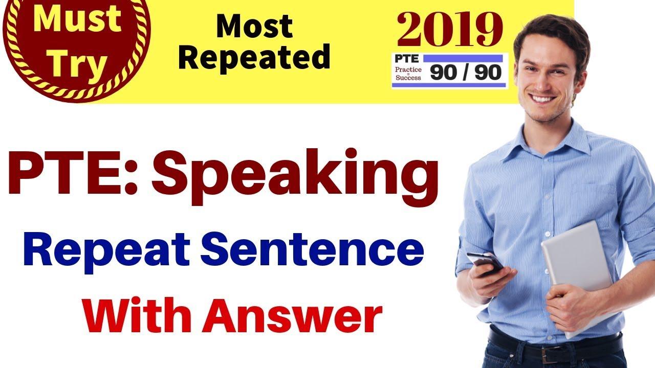 Must Try - PTE Repeat Sentence 2019 - Thủ thuật máy tính - Chia sẽ