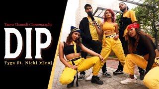 Tyga Ft. Nicki Minaj - Dip | Tanya Chamoli Dance Choreography | Hip Hop | Twerk
