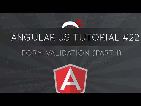 AngularJS Tutorial #22 - Form Validation (part 1)