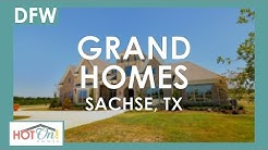 Grand Homes at Estates at Pleasant Valley in Sachse, TX
