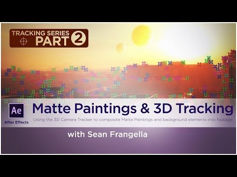After Effects Tutorial -  3D Camera Tracker and Matte Paintings - Sean Frangella