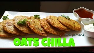 Oats Chilla | Kids recipes | Weight loss recipes