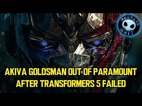 Akiva Goldsman out of Paramount after Transformers 5 failed