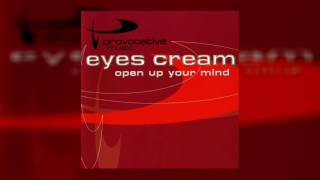 Eyes Cream - Open Up Your Mind (Club 8 Extended Mix)