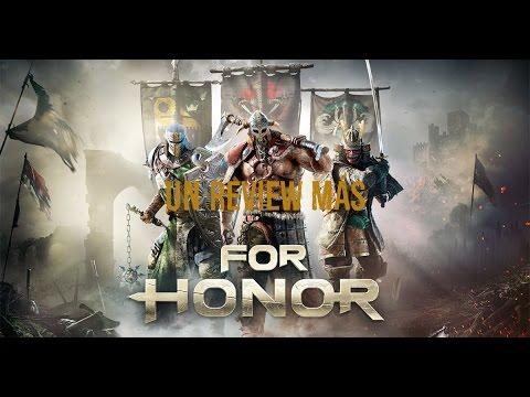 Un Review Mas: For Honor