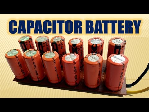 Super Capacitor | How To Use Capacitor As a Battery