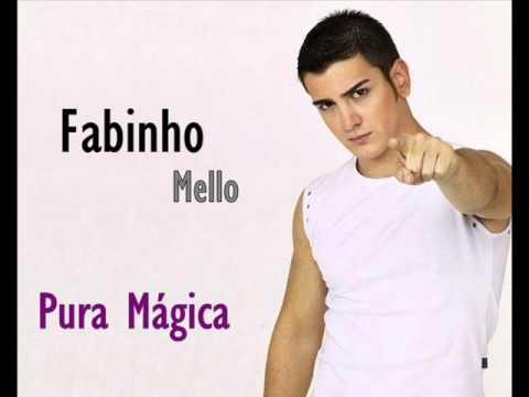Fabinho Mello - Pura Mágica