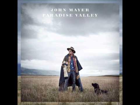 John Mayer - Paradise Valley (2013)