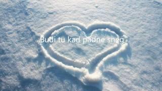 Kiki Lesendric - Budi tu kad padne sneg (TEKST + LYRICS) [HD]