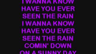 Creedence Have You Ever Seen The Rain Karaoke Version