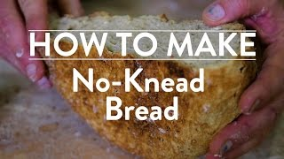 How to Make No-Knead Bread | Food & Wine