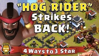 TH 9 The Best 4 Hog Rider 3 Star Attack Strategies | Clash of Clans