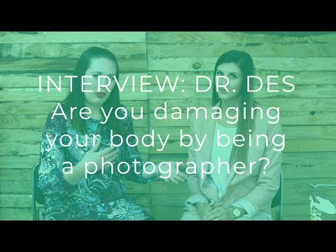 INTERVIEW TIME with Dr. Des Griesel: Are you damaging your body by being a photographer?