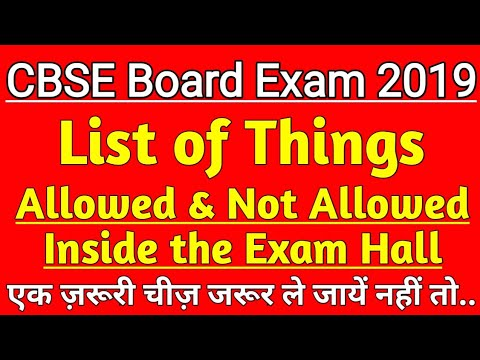 List of things allowed & not allowed inside the exam Hall   CBSE Board Exam 2019   Mp3