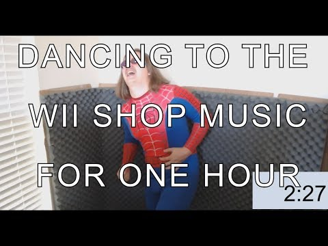 Dancing for 1 FULL HOUR to the Wii Shop Music