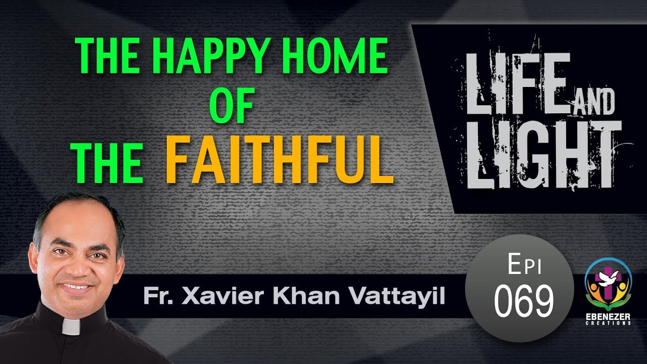 The Happy Home of The Faithful