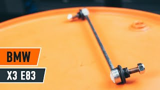 How to replace Anti roll bar stabiliser kit on BMW X3 (E83) - video tutorial