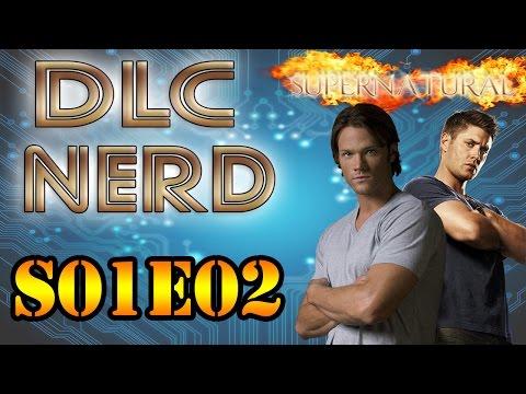 DLC NERD S01E02 - Supernatural a Série