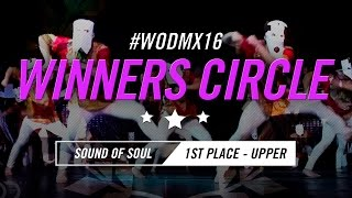 Sound Of Soul | 1st Place – Upper Division | World of Dance Mexico City Qualifier 2016 | #WODMX16