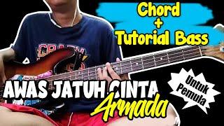 Bass Cover & Chord Awas Jatuh Cinta - Armada (Chord) Untuk Pemula