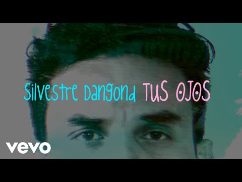Silvestre Dangond – Tus Ojos + (Official Video)