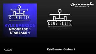 Kyle Emerson - Starbase 1 (CLEL013)