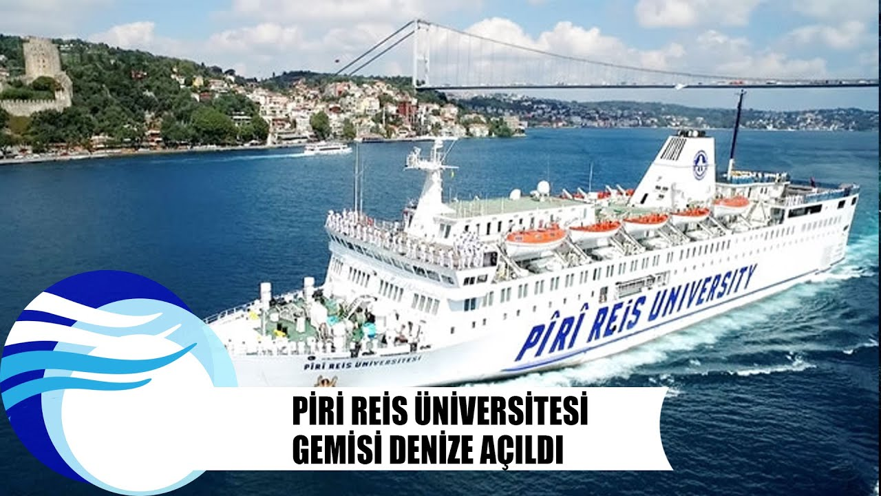 Piri Reis Universitesi Ship Videos