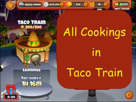All Cookings In Taco Train (Cooking Dash 2016)